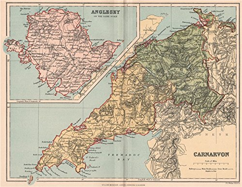 CARNARVONSHIRE; INSET MAP OF ANGLESEY. Antique county map. Wales - 1893 - old map - antique map - vintage map - printed maps of Wales