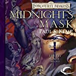 Midnight's Mask: Forgotten Realms: Erevis Cale Trilogy, Book 3 | Paul S. Kemp