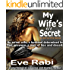 My Wife's Li'l Secret, A crime fiction and mystery thriller with a twist : An errant wife, a husband determined to find answers, a web of lies & deceit (The Girl on Fire Series Book 3)