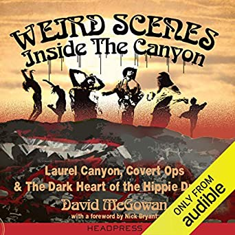 Amazon.com: Weird Scenes Inside the Canyon: Laurel Canyon ...