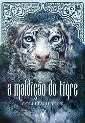 A Maldição do Tigre (Em Portuguese do Brasil)