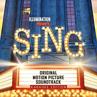 Sing (Original Motion Picture Soundtrack / Karaoke Version) by Sing