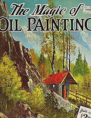 The Magic of Oil Painting