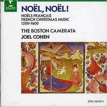 Various Artists, Joel Cohen, Boston Camerata - Noël, Noël! French ...