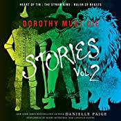 Heart of Tin, The Straw King, Ruler of Beasts: Dorothy Must Die Stories, Volume 2 | Danielle Paige