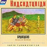 Khachaturian: Spartacus Ballet Suites Nos.1-3