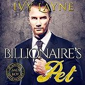 The Billionaire's Pet | Ivy Layne