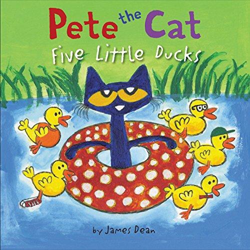 Ducks Little Five (Pete the Cat: Five Little Ducks)