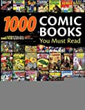 1, 000 Comic Books You Must Read [Hardcover] [2009] (Author) Tony Isabella