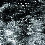 Kurtag, Ligeti: Music For Viola