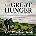 The Great Hunger: Ireland 1845-1849 Audiobook by Cecil Woodham-Smith Narrated by Frederick Davidson