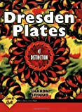 Dresden Plates of Distinction: Love to Quilt Series
