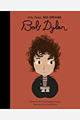 Bob Dylan (Little People, Big Dreams Book 37) Kindle Edition