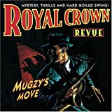 Mugzys Move by Royal Crown Revue (1999-06-15)
