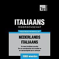 Thematische woordenschat Nederlands-Italiaans - 3000 woorden