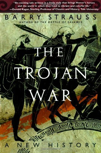 The Trojan War: A New History by Barry Strauss (2007-07-30)