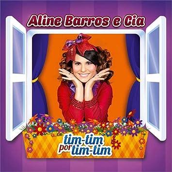 Aline Barros Aline Barros E Cia Tim Tim Por Tim Tim Amazon