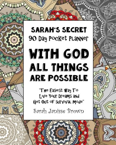 With God All Things are Possible - 90 Day Pocket Planner: