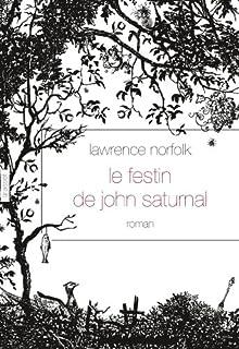 Le festin de John Saturnal : roman, Norfolk, Lawrence