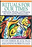 Rituals for Our Times, Evan Imber-Black and Janine Roberts, 0060167149