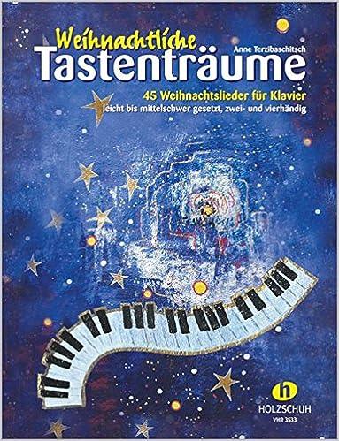 Weihnachtslieder Für Keyboard Kostenlos.Weihnachtliche Tastenträume 45 Weihnachtslieder Für Klavier
