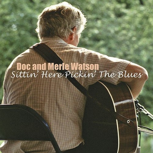 Sittin' Here Pickin' The Blues by WATSON,DOC