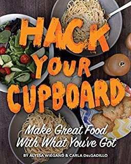 Book Cover: Hack Your Cupboard