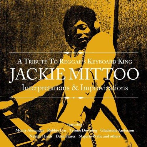 CD : VARIOUS ARTISTS - Tribute To Reggae's Keyboard King Jackie Mittoo (CD)