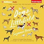 The Dogs of Littlefield: A Novel | Suzanne Berne