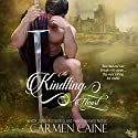 The Kindling Heart: The Highland Heather and Hearts Scottish Romance Series Audiobook by Carmen Caine Narrated by Katrina Holmes