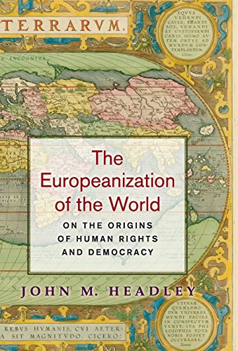 The Europeanization of the World: On the Origins of Human Rights and Democracy