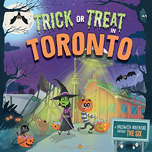 Trick or Treat in Toronto: A Halloween Adventure Through The Six -