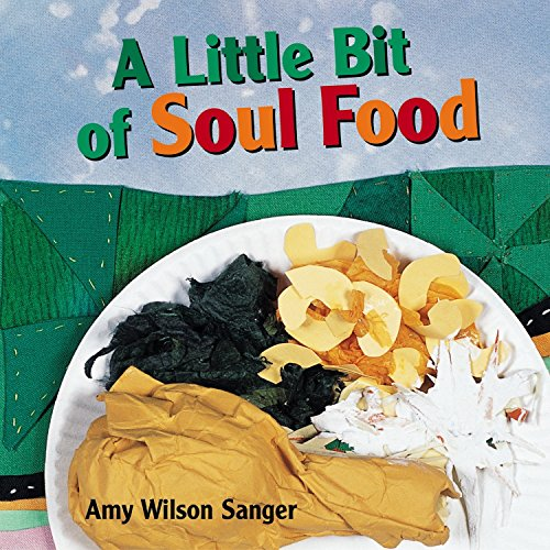 (A Little Bit of Soul Food (World Snacks Series))