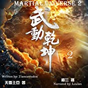 武动乾坤 2 - 武動乾坤 2 [Martial Universe 2] |  天蚕土豆 - 天蠶土豆 - Tiancantudou
