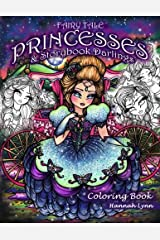 Fairy Tale Princesses & Storybook Darlings Coloring Book Paperback