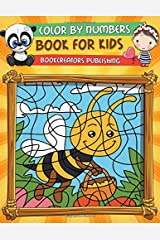 Color By Numbers Book for Kids: Coloring Activity Book for Kids (Flowers, Animals, Children and More) Paperback
