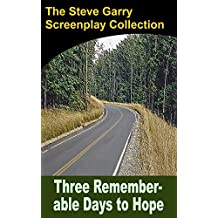 Three Rememberable Days to Hope (English Edition)