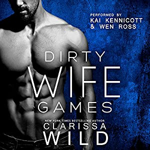Dirty Wife Games Audiobook