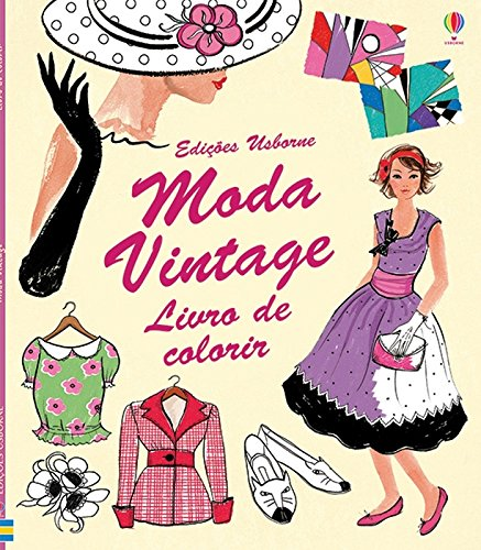 Moda Vintage - Livro  de Colorir