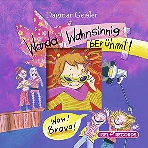 Wanda - Wahnsinnig berühmt Hörbuch