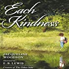 Each Kindness Audiobook by Jacqueline Woodson Narrated by Nikki M. James
