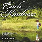 Each Kindness | Jacqueline Woodson