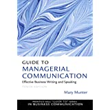 Guide to Managerial Communication (2-downloads)