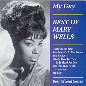 My Guy: Best of Mary Wells