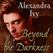 Beyond the Darkness: Guardians of Eternity Series, Book 6 | Alexandra Ivy