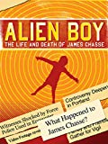 Alien Boy: The Life & Death of James Chasse
