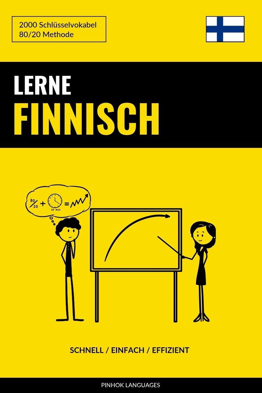 Lerne Finnisch   Schnell   Einfach   Effizient  2000 Schlüsselvokabel