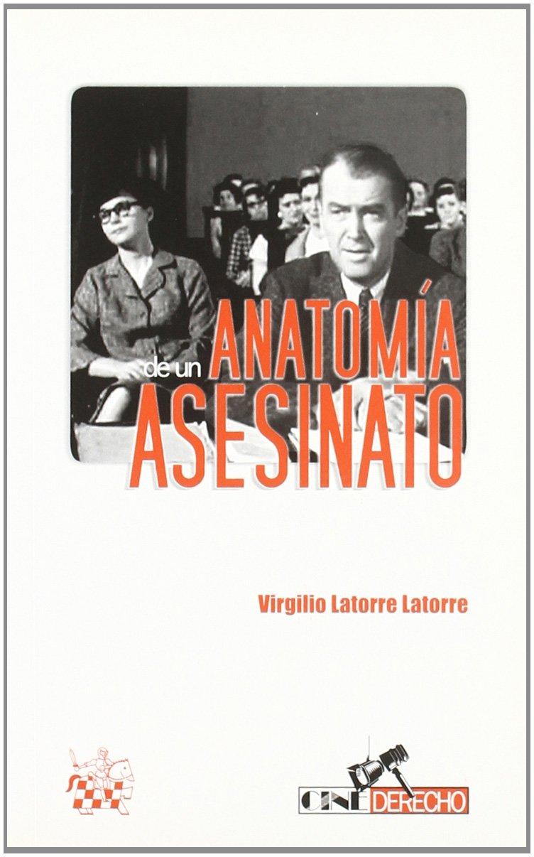 Anatomía de un asesinato: Amazon.es: Virgilio Latorre Latorre: Libros