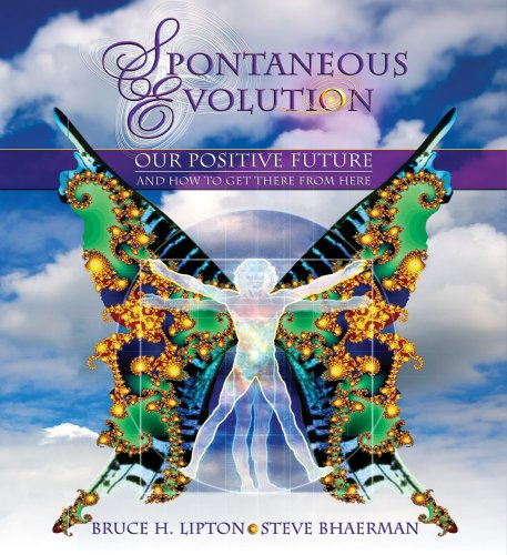 Spontaneous Evolution: Our Positive Future and How to get There from Here