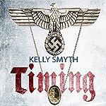 Timing | Kelly Smyth